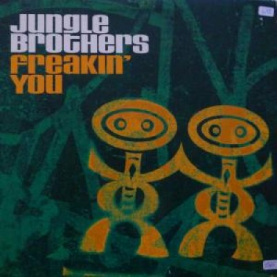 Jungle Brothers - Freakin' You