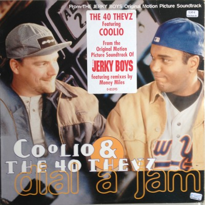 Coolio & The 40 Thevz - Dial A Jam