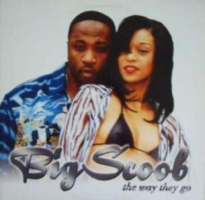 Big Scoob - The Way They Go