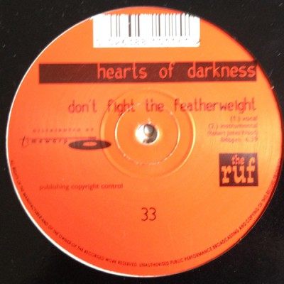 Hearts Of Darkness - Don't Fight The Featherweight / A Taste Of Venom