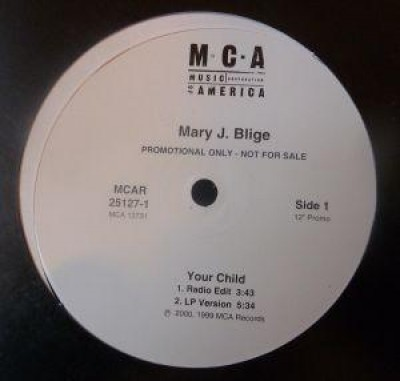 Mary J. Blige - Your Child