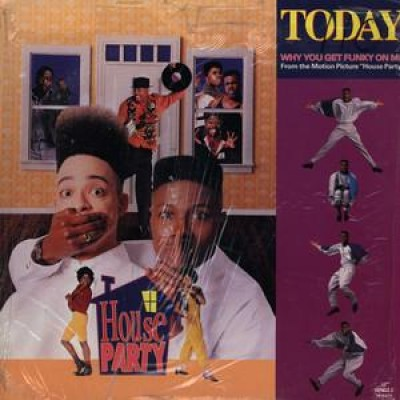 Today - Why You Get Funky On Me