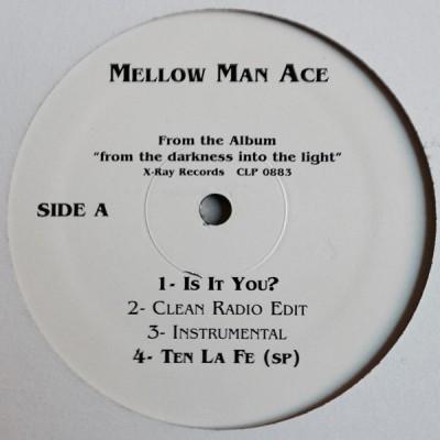 Mellow Man Ace - Is It You? / Ten La Fe