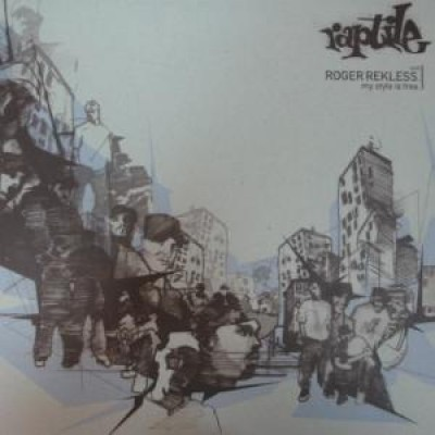 Raptile - My Style Is Free