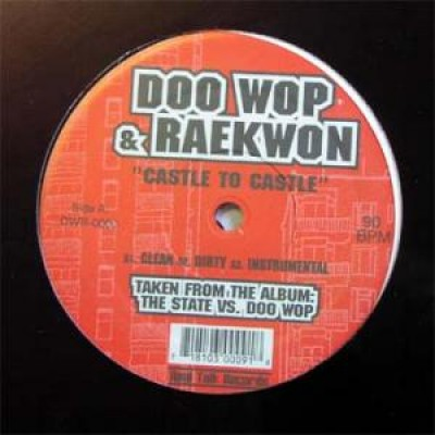 Doo Wop & Raekwon - Castle To Castle / 10 Tape Commandments