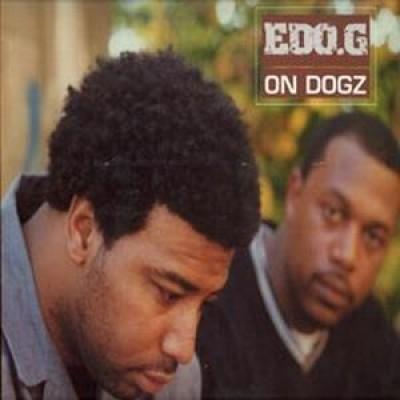 Ed O.G - On Dogz