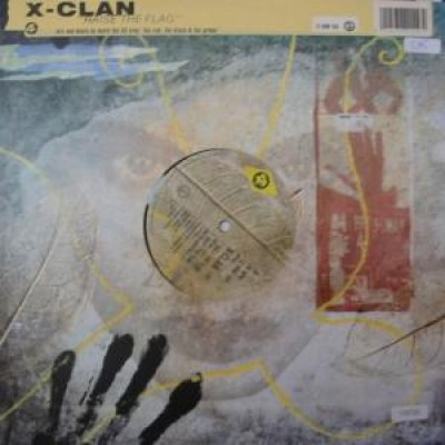 X-Clan - Raise The Flag