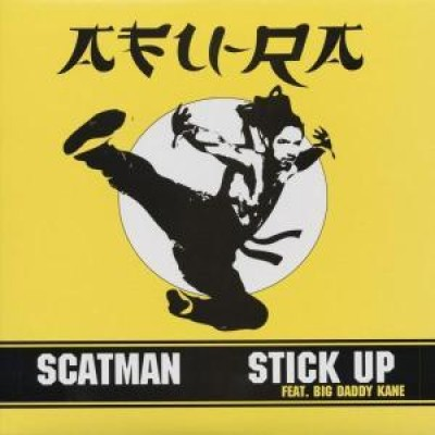 Afu-Ra - Scatman / Stick Up