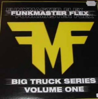 Funkmaster Flex - Big Truck Series - Volume 1