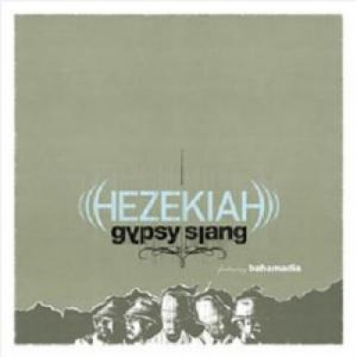 Hezekiah - Gypsy Slang