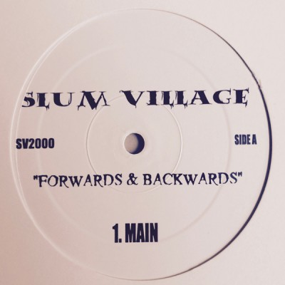 Slum Village - Forwards & Backwards