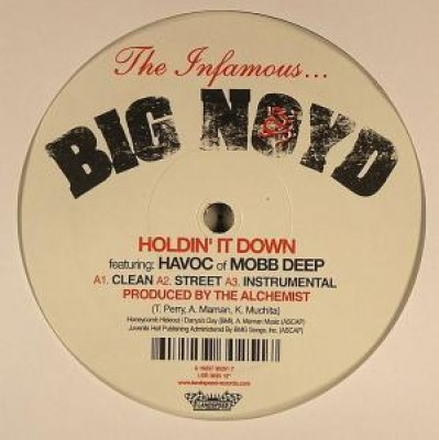 Big Noyd - Holdin' It Down / Air It Out