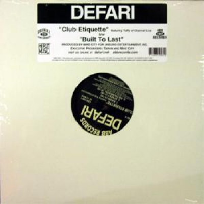 Defari - Club Etiquette / Built To Last