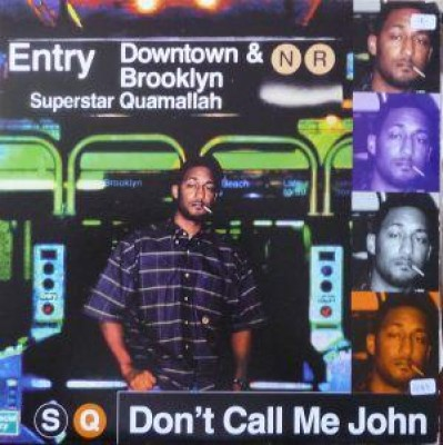 Superstar Quamallah - Don't Call Me John EP