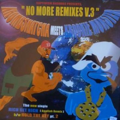 Krumb Snatcha - No More Remixes V.3