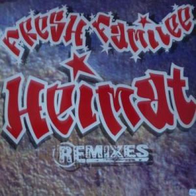 Fresh Familee - Heimat (Remixes)