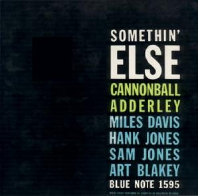 Cannonball Adderley - Somethin' Else