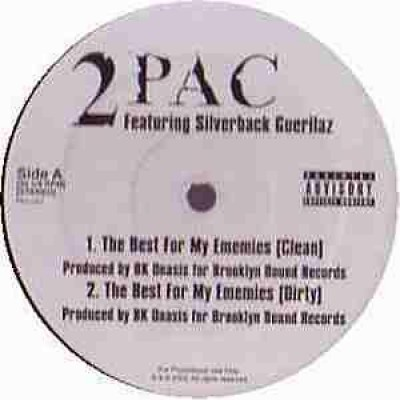 2Pac - The Best For My Ememies