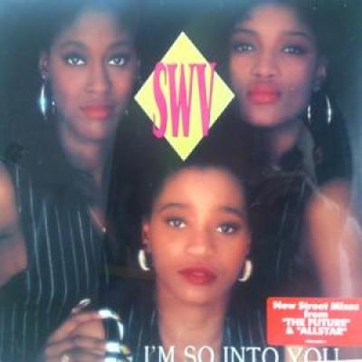 SWV - I'm So Into You