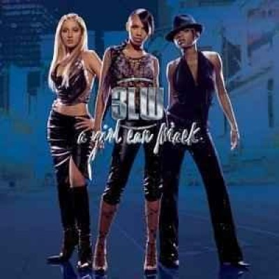 3LW - A Girl Can Mack