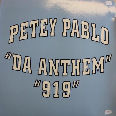 Petey Pablo - Da Anthem