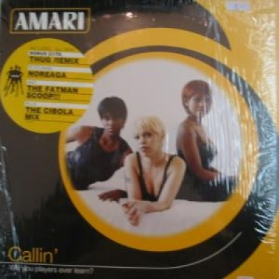 Amari - Callin' (Will You Players Ever Learn?)