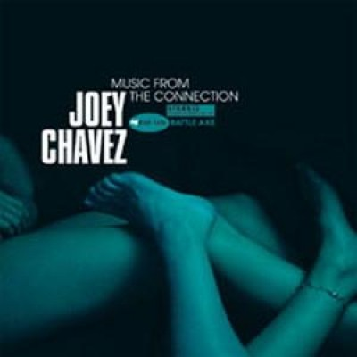 Joey Chavez - Music From The Connection