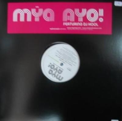Mya Featuring. DJ Kool - Ayo!