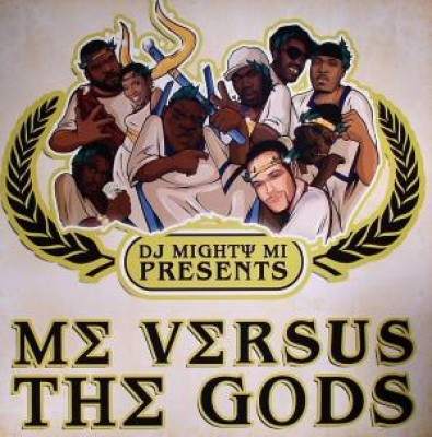DJ Mighty Mi - Me Versus The Gods