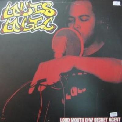 Louis Logic - Loud Mouth / Secret Agent