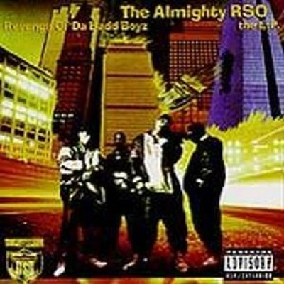 The Almighty RSO - Revenge Of Da Badd Boyz