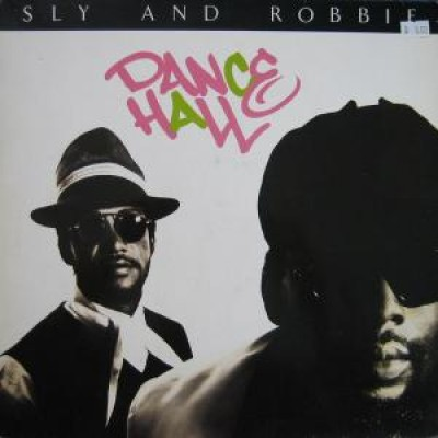 Sly & Robbie - Dance Hall