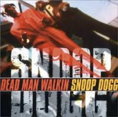 Snoop Dogg - Dead Man Walking