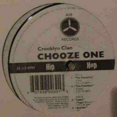 Crooklyn Clan - Chooze One