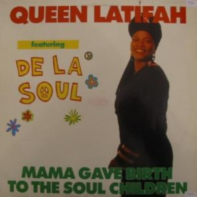 Queen Latifah - Mama Gave Birth To The Soul Children