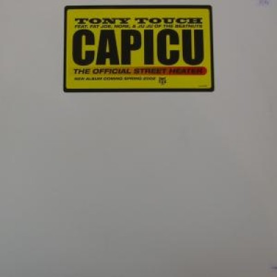 Tony Touch - Capicu (The Official Street Heater)