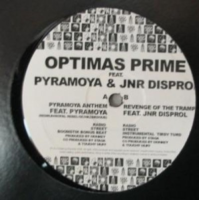 Optimas Prime - Pyramoya Anthem / Revenge Of The Tramps