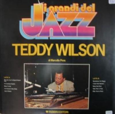 Teddy Wilson - I Grandi Del Jazz