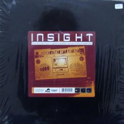 Insight - That Sh*t Ain't Hot / Ghetto Blaster / Words Of Encouragement