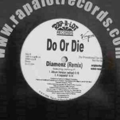 Do Or Die - Diamenz (Remix)