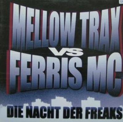 Mellow Trax - Die Nacht Der Freaks