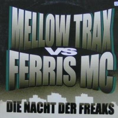 Ferris MC - Die Nacht Der Freaks