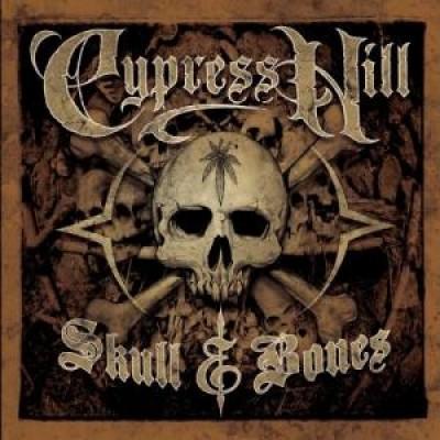 Cypress Hill - Skull & Bones