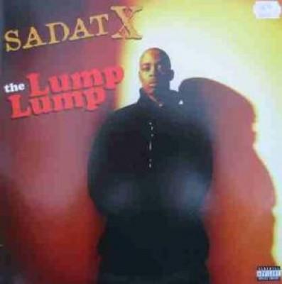 Sadat X - The Lump Lump