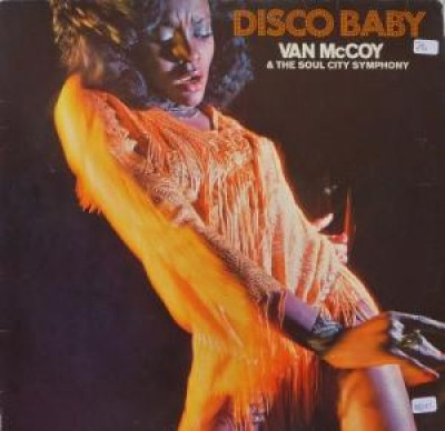 Van McCoy & The Soul City Symphony - Disco Baby