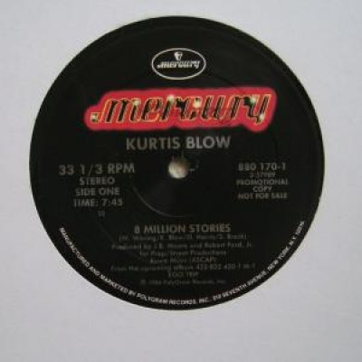 Kurtis Blow - 8 Million Stories