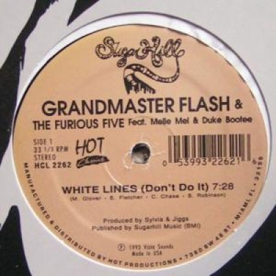 Grandmaster Flash & The Furious Five - White Lines (Don't Do It) / Message II (Survival)