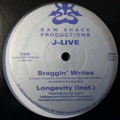 J-Live - Longevity / Braggin' Writes