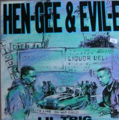 Hen-Gee & Evil-E - Lil Trig