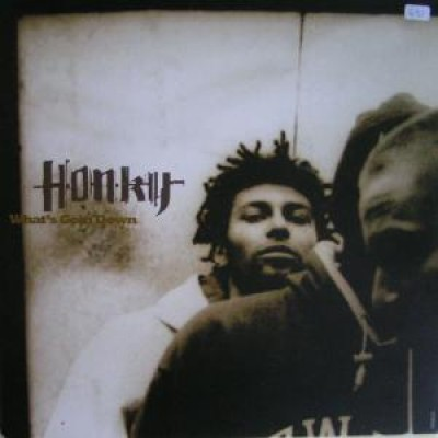 Honky - What's Goin Down